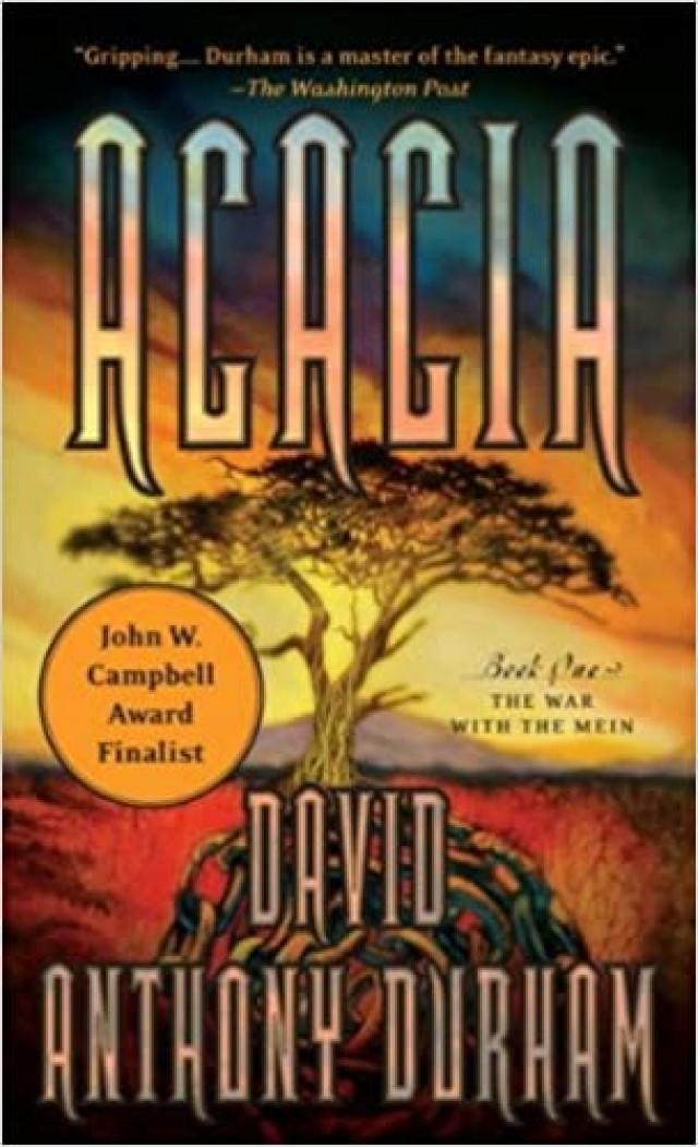 Acacia, by David Anthony Durham