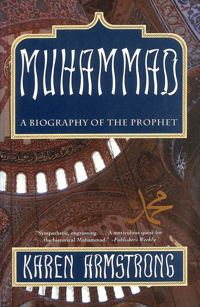 Muhammad A Biography of the Prophet by Karen Armstrong - Book Review